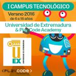Ier Campus Tecnológico Universidad de Extremadura y PlayCodeAcademy