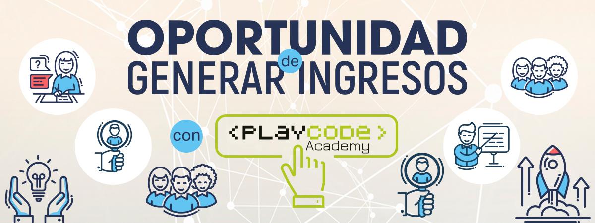 Oportunidad de ingresos con Playcode Academy